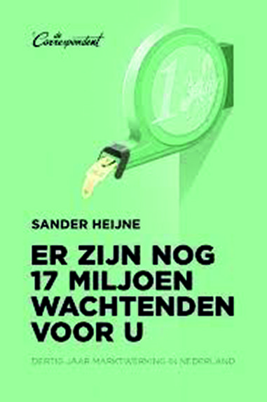 Er zijn nog 17 miljoen wachtenden voor u - Sander Heijne