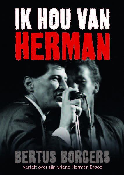 Theatervoorstelling 'Ik hou van Herman' van Bertus Borgers