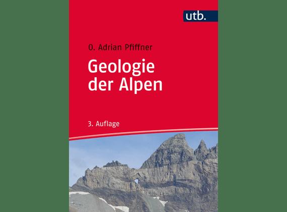 Geologie der Alpen Adrian Pfiffner
