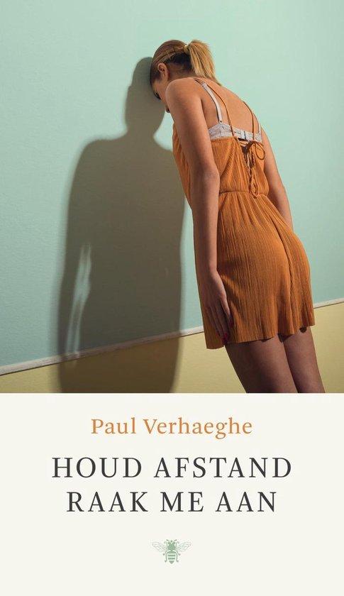 houd afstand raak me aan - Paul Verhaeghe