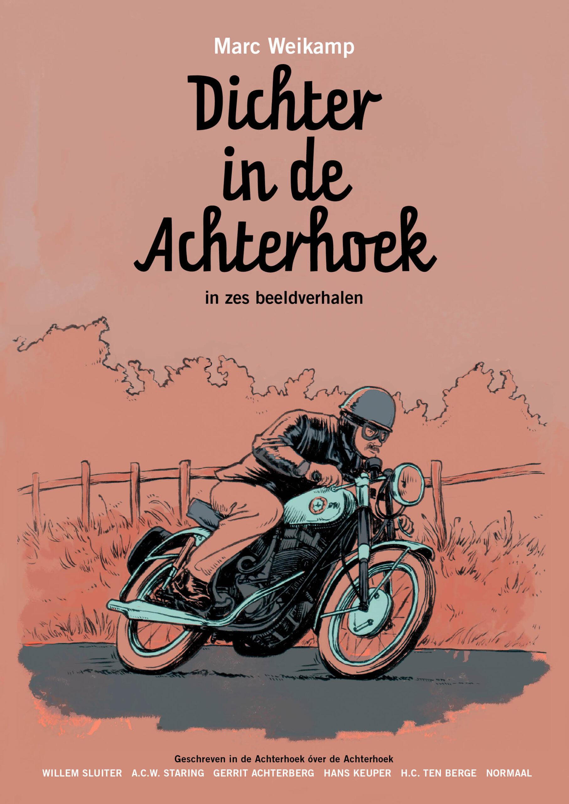 Marc Weikamp - Omslag van Dichter in de Achterhoek in zes beeldverhalen