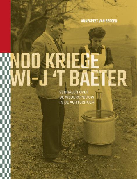 Noo kriege wi-j 't baeter - Annegreet van Bergen