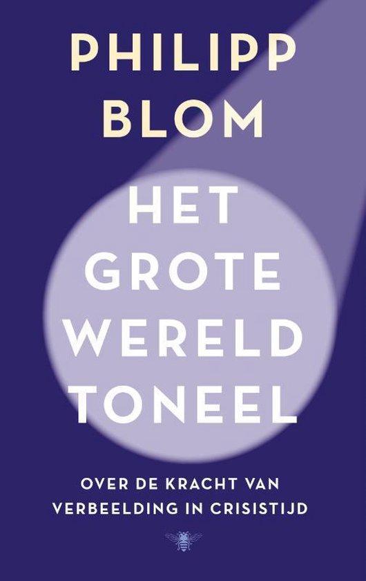 Philipp Blom - Het grote Wereldtoneel